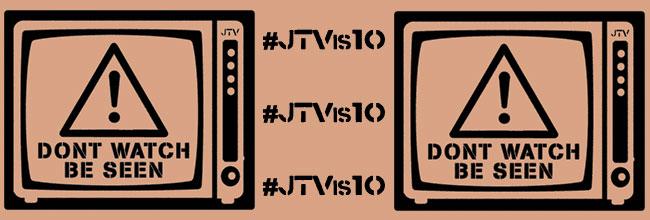 JTV is 10