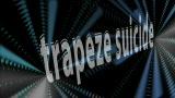 Trapeze Suicide