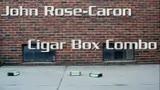 John Rose-Caron: Cigar Boxes