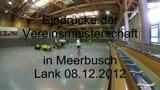 Vereinsmeisterschaft Meerbusch-Lank 08.12.2012