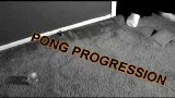 Pong Progression